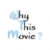 WhyThisMovie