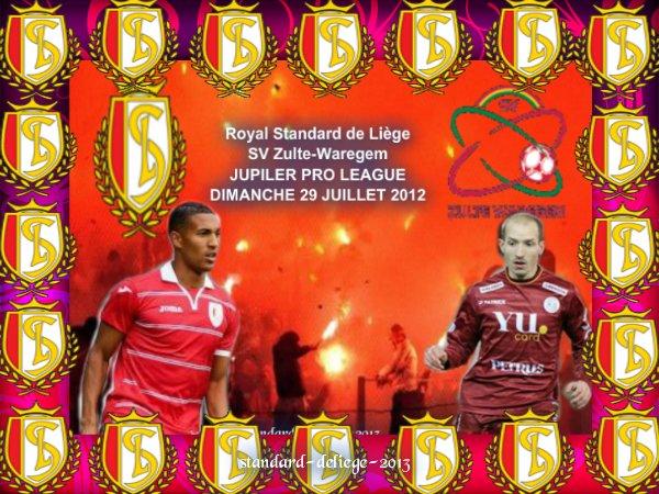 n° 1  Royal Standard de Liège SV Zulte-Waregem DIMANCHE 29 JUILLET 2012
