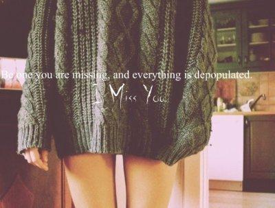 Un seul être vous manque ,et tout est dépeuplé.