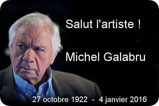 Adieu Michel Galabru