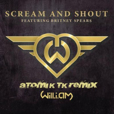 Will I Am & Britney Spears - Scream & Shout (Atomik Tk Remix) (Decembre 2012)