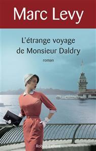 L'étrange voyage de Monsieur Daldry- Marc Lévy!