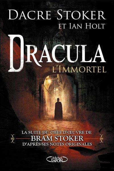 Dracula l'immortel- Dacre Stoker et Ian Holt!