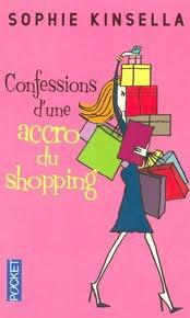 Confessions d'une accro du shopping- Sophie Kinsella!