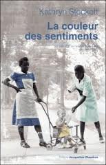 La couleur des sentiments- Kathryn Stockett!