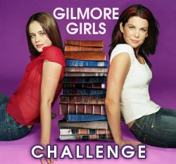 Challenge Gilmore Girls!
