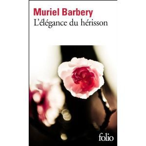 L'élégance du hérisson- Muriel Barbery!