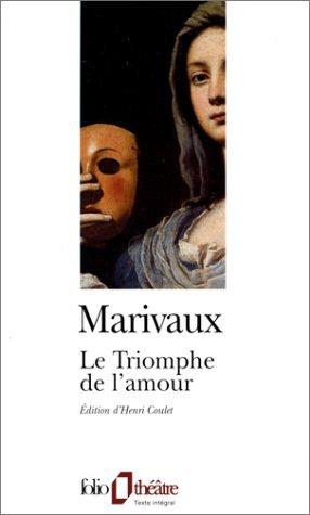Le Triomphe de l'amour- Marivaux!