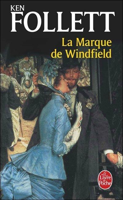 La Marque de Winfield- Ken Follett!