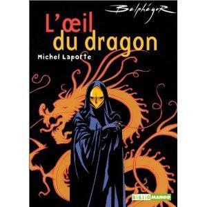 L'oeil du dragon- Michel Laporte!