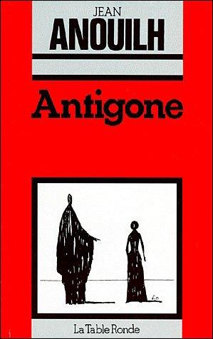 Antigone- Jean Anouilh!