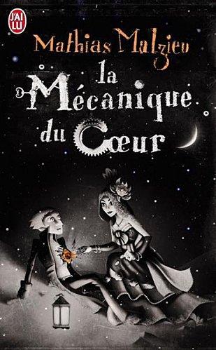 La Mécanique du Coeur- Mathias Malzieu!