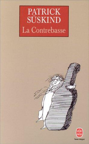 La Contrebasse- Patrick Süskind!