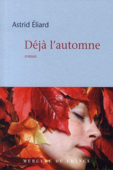 Déjà l'automne- Astrid Eliard!