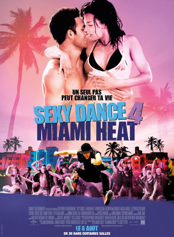 Sexy Dance 4: Miami Heat!