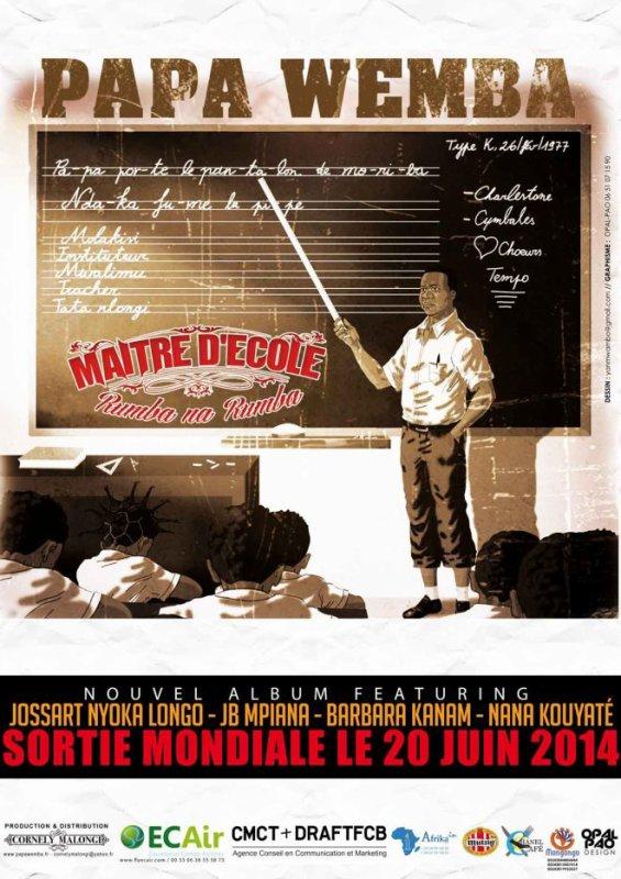 "SORTI MONDIALE 20 JUIN 2014 ""MAITRE D'ECOLE"" KEMA FUMBE PAPA WEMBA"