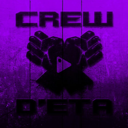 Crew D'Eta c'est ça.....