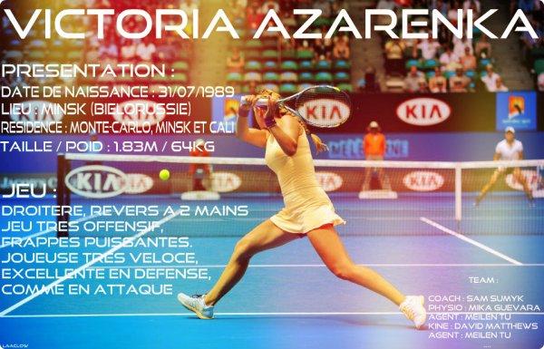 PRESENTATION : Victoria Azarenka