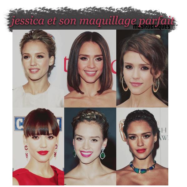 > Les maquillages de la jolie Jessica , le quel préfères-tu , et le quel aimes-tu moins ?
