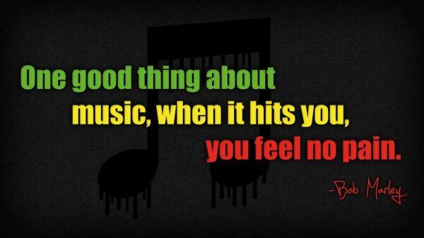 Une bonne chose à propos de la musique quand il vous frappe, vous ne sentez aucune douleur
