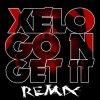 XéLo -_- Go N' Get It