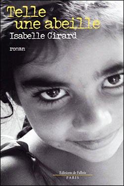 Telle une Abeille - Isabelle Girard