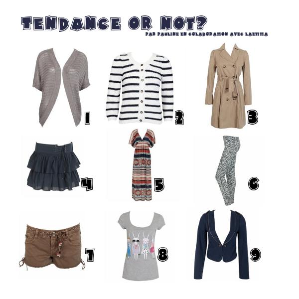 Tendance or not ? A vous de juger chère lectrice ! par Pauline en collaboration avec Laëtitia