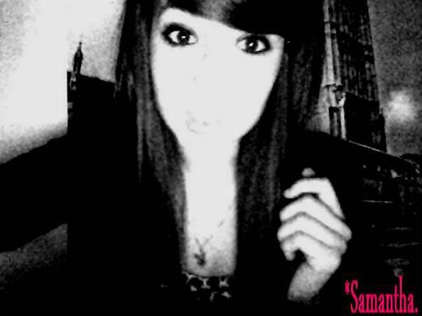 Samantha , Mon Coeur <3