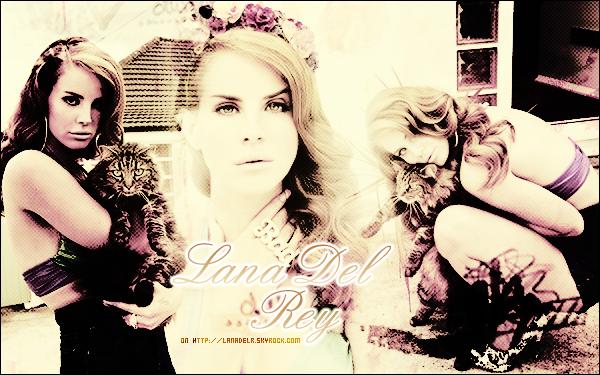 LanaDelR.skyrock.com________•________Ta source française sur la sublime Lana Del Rey !