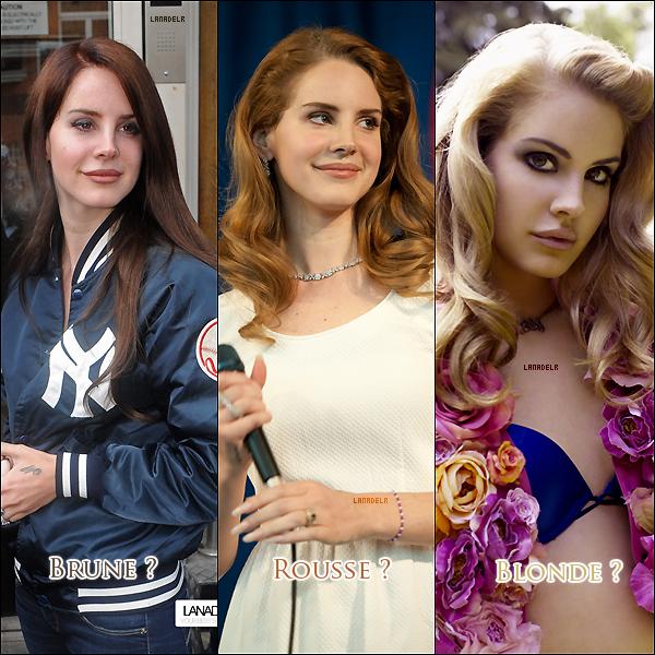 Lana change souvent de couleur de cheveux. Tu préferes en blonde, brune ou rousse ?