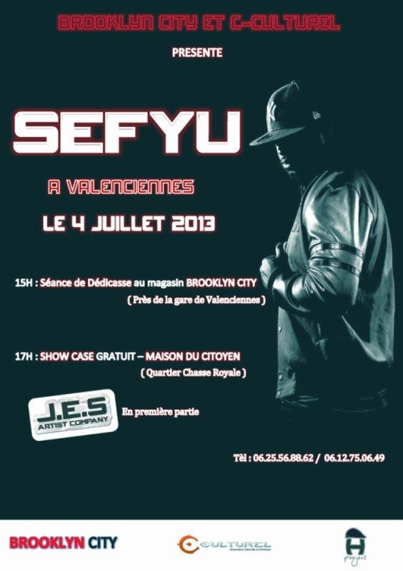 SEFYU A VALENCIENNES - 4 JUILLET 2013