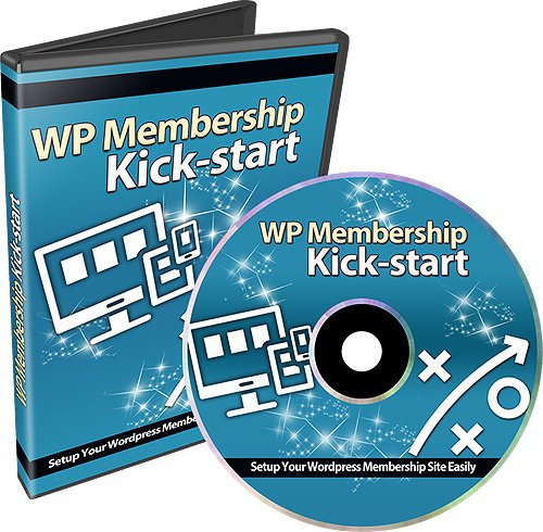 WP Membership Kick-Start Review and GIANT $12700 Bonus-80% Discount
