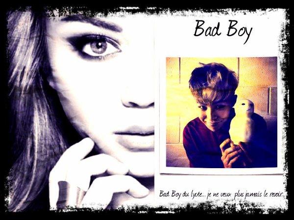 """""""Bad Boy"""""""