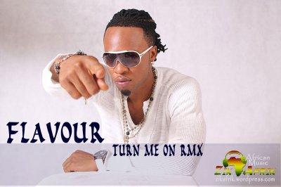 Nigeria : Telechargez Flavour N'abania – Turn Me On (Remix)