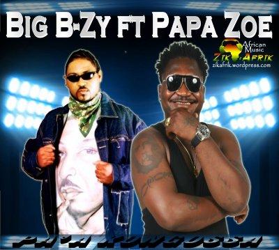 Cameroun : Video Big B-Zy – Pa'a Kongossa ft Papa Zoe