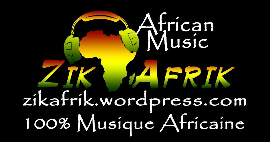 ZikAfrik.com - 100% Musique Africaine