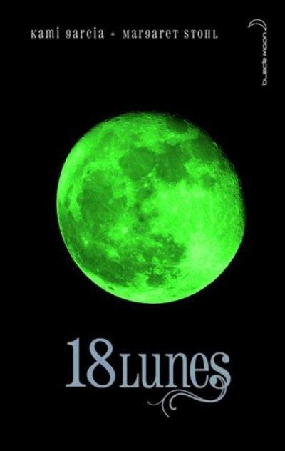 La saga des Lunes (18 Lunes)