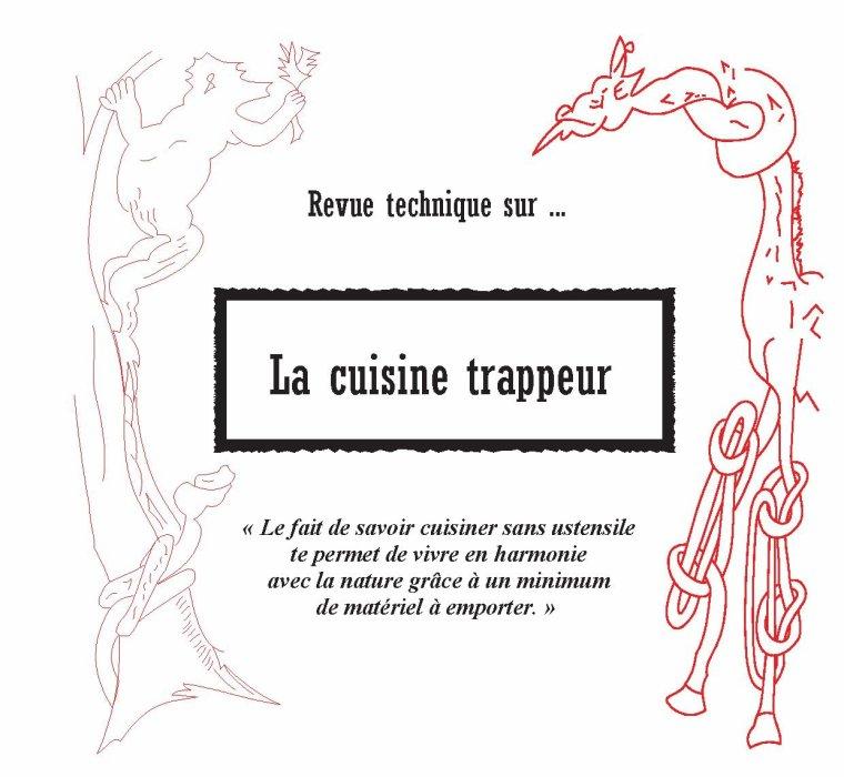 La cuisine trappeur...