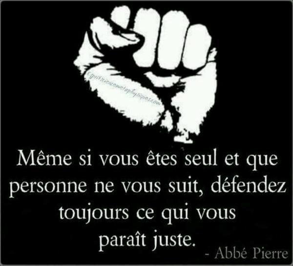 Défendez ce qui est juste !!!