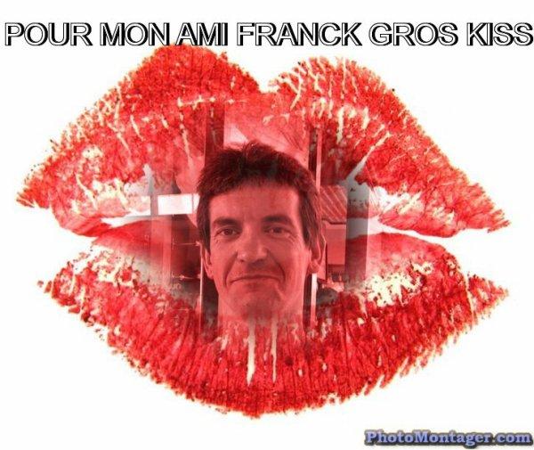 POUR MON AMI FRANCK