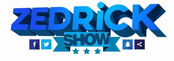 Le ZedrickShow