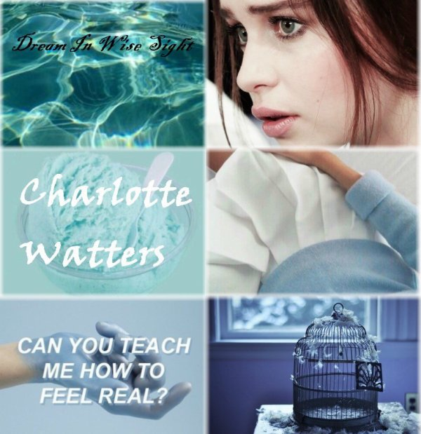 Character Aesthetic : Charlotte Watters