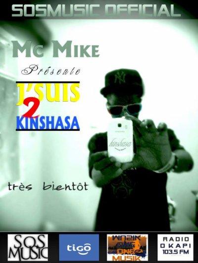 SosMusic / J'suis de Kinshasa:: :: ::Mc Mike (2011)