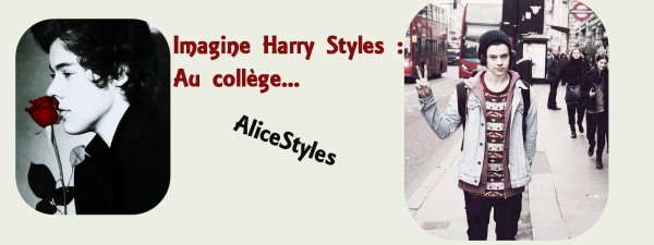 Imagine Harry Styles 13 : Au collège