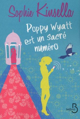 Poppy Wyatt est un sacré numéro de Sophie Kinsella