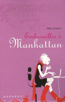 Embrouilles à Manhattan de Meg Cabot