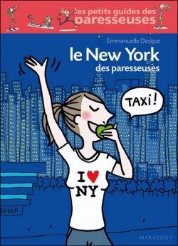 Le New York des Paresseuses d'Emmanuelle Dasque