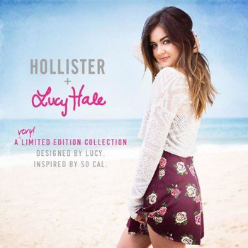 Lucy Hale signe une collaboration avec Hollister (News Mode in the World)