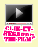 Photo de Clik-et-regarde-the-film