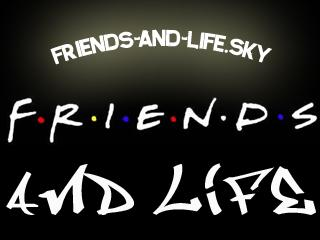My FriEndS AnD mY Life !